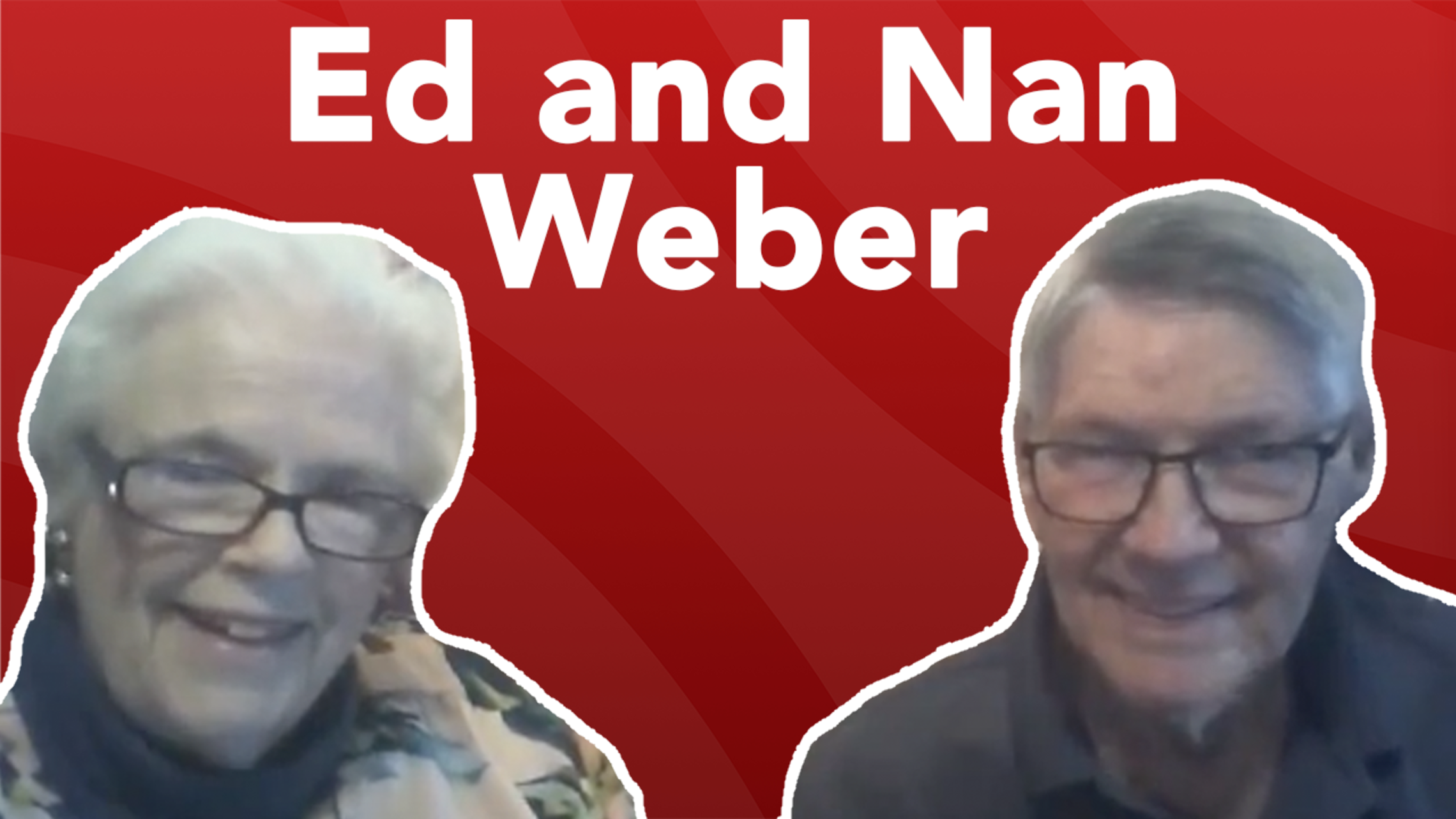 Ed And Nan Weber