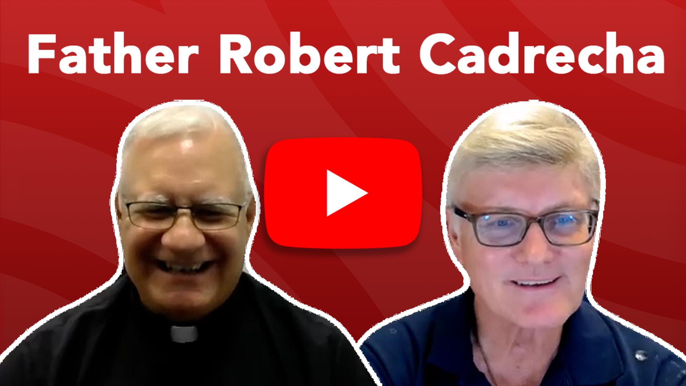 Father Robert Cadrecha Tn Website
